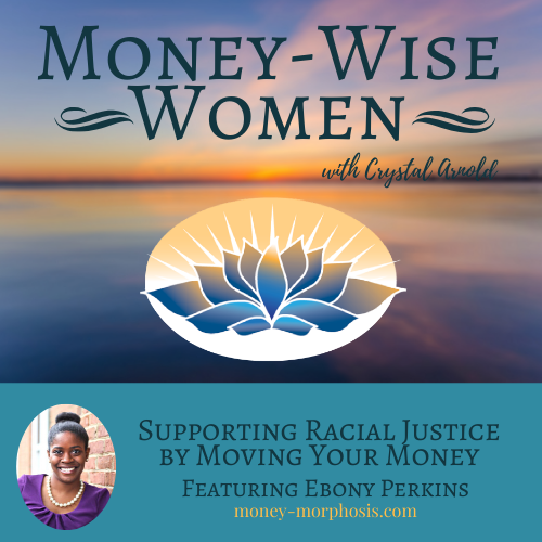 Supporting Racial Justice by Moving Your Money